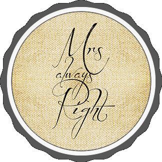 Mrs Always Right & Mr Right linen pattern
