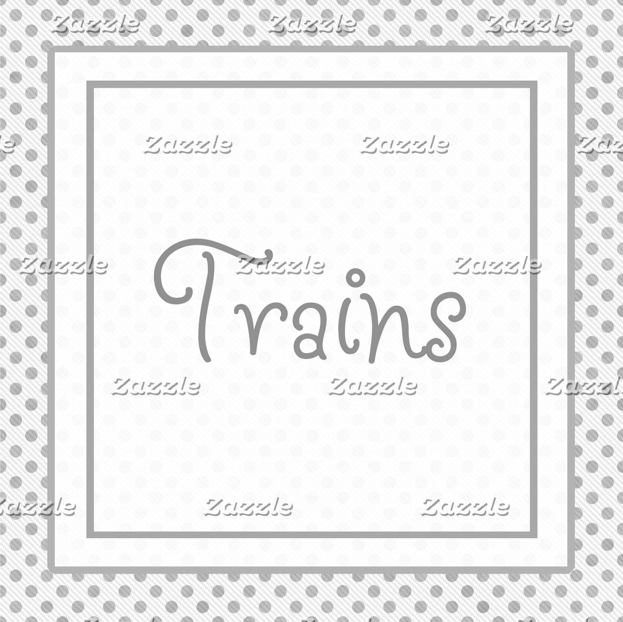 Choo-Choo Trains