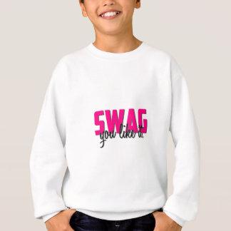 Swag-Kleidung Sweatshirt