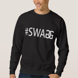 #SWAG/SWAGG lustige Trendy Zitate, das coole Sweatshirt