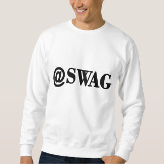@SWAG/SWAGG lustiges Trendy Zitat, das coole Sweatshirt
