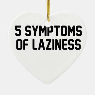 Symptome der Trägheit Keramik Herz-Ornament