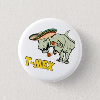 T-Mex T-Rex mexikanischer Runder Button 3,2 Cm