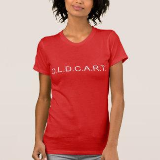 T-Stück das O.L.D.C.A.R.T. der Frauen T-Shirt