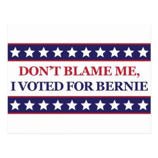 Tadeln Sie mich nicht, den ich für Bernie wählte Postkarte