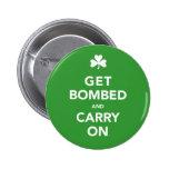 Tag St. Pattys erhalten bombardiert u. machen Butt Button