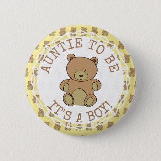 Tante sein Teddybär sein ein Jungen-Knopf Runder Button 5,7 Cm