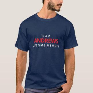 Team-Andrews-Lebenszeit-Mitglied T-Shirt