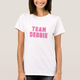 Team Debbie (W) T-Shirt