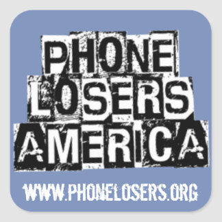 Telefon-Verlierer von Amerika durch Derreck Quadrat-Aufkleber