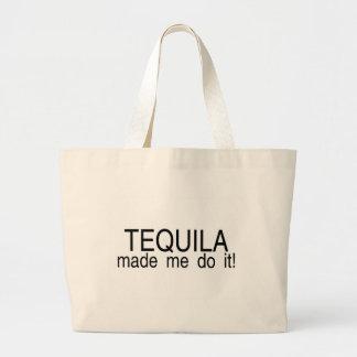 Tequila ließ mich es tun tasche