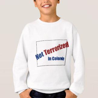 Terrorisiert nicht in Colorado Sweatshirt