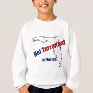 Terrorisiert nicht in Florida Sweatshirt