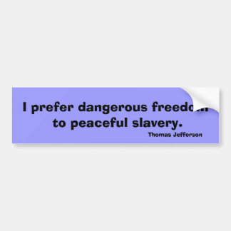 Thomas- Jeffersonfreiheitszitat-T-Shirt Mitteilung Autoaufkleber