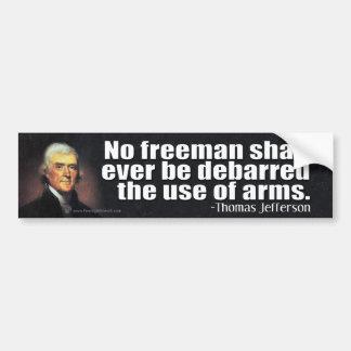 Thomas- Jeffersonzitat auf der 2. Änderung Autoaufkleber