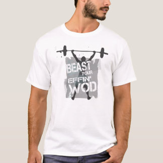 Tier Ihr effin WOD T-Shirt