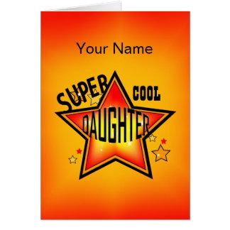 Tochter-super cooler Stern-Gruß Karte