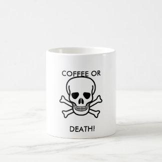 Totenkopf mit gekreuzter Knochen, KAFFEE ODER, Tasse