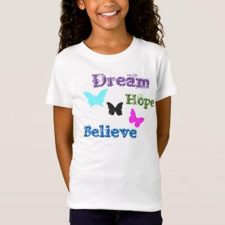 Traum/Hoffnung/glauben Schmetterlingen T-Shirt