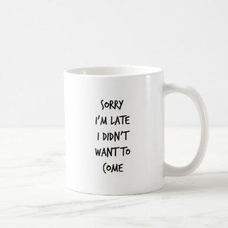 Traurig bin ich ich wollte nicht, um zu kommen tasse