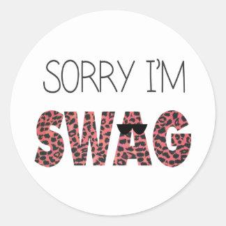 Traurig bin ich Swag - lustiges Zitat rosa Runde Sticker