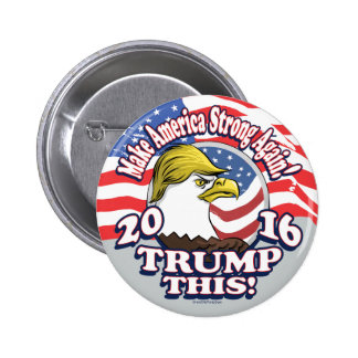 Trumpf dieses Eagle 2016 Runder Button 5,7 Cm
