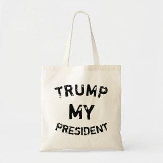 Trumpf mein Präsident Tragetasche