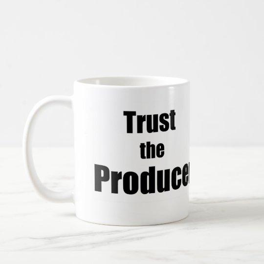 Trust the Producer Coffee Mug Kaffeetasse