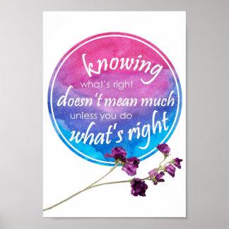 Tun Sie, was - inspirierend Zitat recht ist Poster