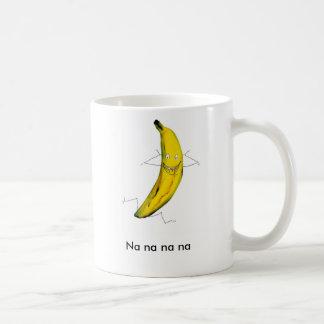 TUT - banananana, Na-Na-Na-Na Tasse