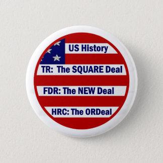U.S. Geschichte und Hillary Clinton Runder Button 5,7 Cm