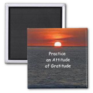Üben Sie eine Haltung von Dankbarkeit Quadratischer Magnet