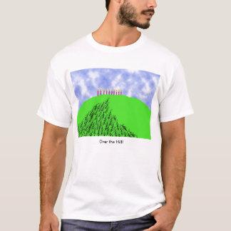 Über dem Hügel-Geburtstag über dem Hügel! T-Shirt
