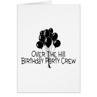Über der Hügel-Geburtstags-Party-Crew Grußkarte