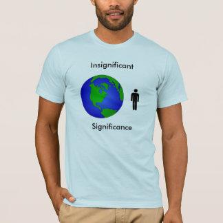 unbedeutende Bedeutung T-Shirt