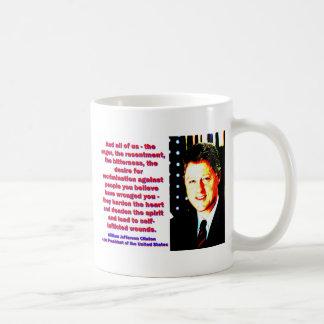 Und alle wir - Bill Clinton Tasse