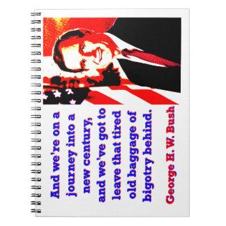 Und wir sind auf einer Reise - George H W Bush Spiral Notizblock