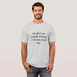 Unglaublich witzig… Art von T-Shirt