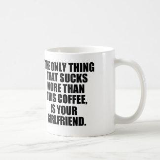 Unglaublich witzig Kaffee-Sprichwort, schlechter Kaffeetasse