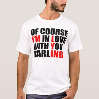 Unglaublich witzig Liebe-Sprichwort T-Shirt