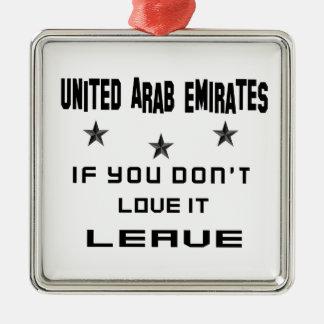 United Arab Emirates, wenn Sie nicht Liebe es tun, Silbernes Ornament