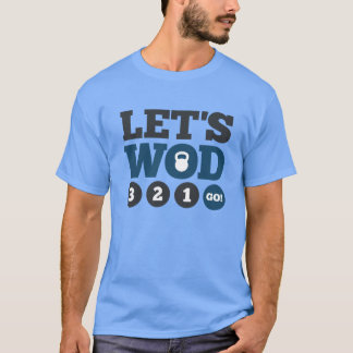 Uns gelassen WOD T-Shirt