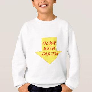 Unten mit Faschismus Sweatshirt