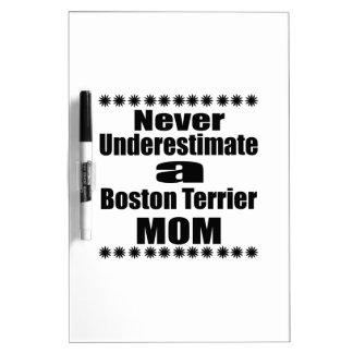 Unterschätzen Sie nie Mamma Bostons Terrier Trockenlöschtafel