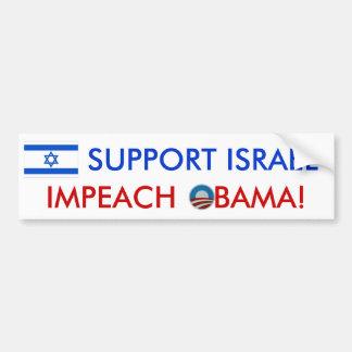Unterstützung Israel! Klagen Sie Obama an! Autoaufkleber