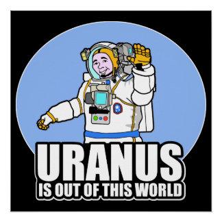 Uranus ist aus dieser Welt heraus Poster