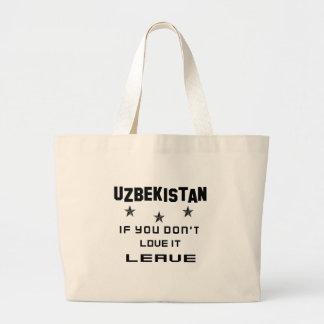 Usbekistan, wenn Sie nicht Liebe es tun, verlassen Jumbo Stoffbeutel
