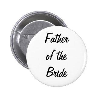 Vater des Braut-Abzeichens Runder Button 5,1 Cm