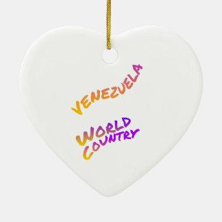 Venezuela-Weltland, bunte Textkunst Keramik Herz-Ornament