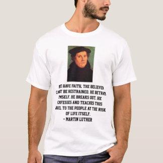 Verbesserungs-Glauben-Zitat Martins Luther T-Shirt